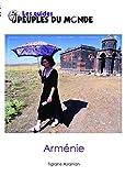 Arménie Guide