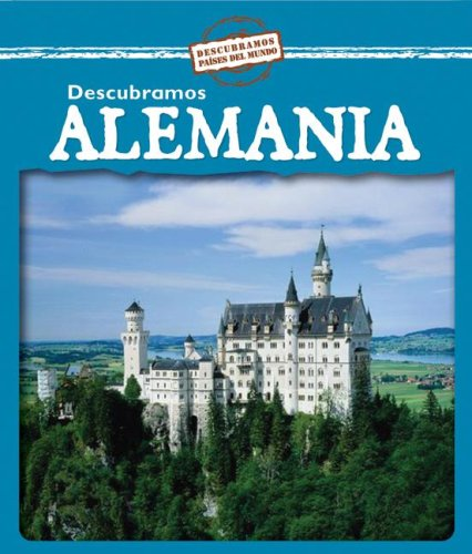 Descubramos Alemania/ Looking at Germany (Descubramos Paises Del Mundo / Looking at Countries)