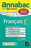 Annales du bac Annabac 2021 Français 1re générale: sujets & corrigés nouveau...