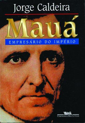 Mauá: empresário do império