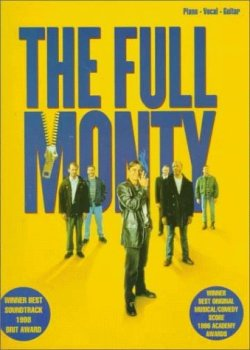 Full Monty: Soundtrack - Piano-Vocal-Guitar (Essential Shows Film TV Folios) by Collectif (1998-01-06)