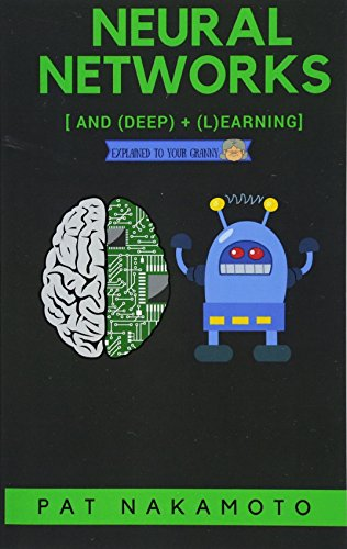 Neural Networks and Deep Learning: Deep Learning explained to your granny – A visual introduction