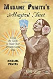Madame Pamita\s Magical Tarot: Using the Cards to Make Your Dreams Come True