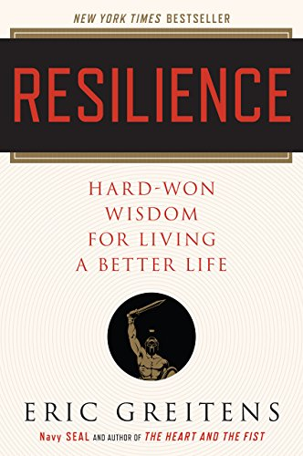 Resilience: Hard-Won Wisdom for Living a Better Life - Kindle ...