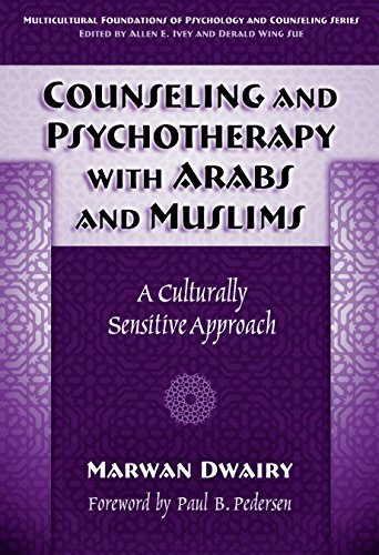 Counseling and Psychotherapy with Arabs & Muslims: A...