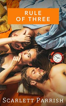 Rule of Three by [Scarlett Parrish]
