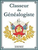 Classeur du généalogiste: 127 fiches informatives sur les ancêtres, index des noms, tableau généalogique sur 7 générations, journal de recherche, ... à faire et beaucoup de place pour les notes.