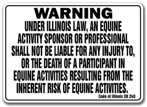 ILLINOIS Equine Sign activity liability warning statute horse farm barn stable