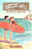Surfside Girls: The Secret of Danger Point