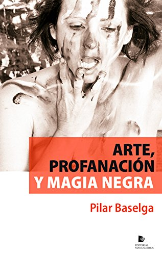 Arte, profanación y magia negra