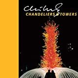 Chihuly Chandeliers & Towers (Chihuly Mini Book)