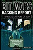 BIT WARS: Hacking Report: Top Hacks and Attacks of 2014 (Volume 1)