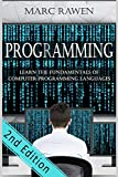 programming: Learn the Fundamentals of Computer Programming Languages (Swift, C++, C#, Java, Coding, Python, Hacking, programming tutorials) (Volume 1)