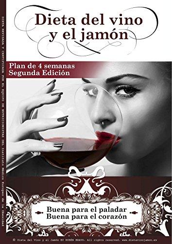 Dieta del Vino y el Jamón: Buena para tu paladar, buena par