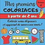 Mes Premiers Coloriages: Cahier de coloriage Enfants 2 ans | Garçons &...