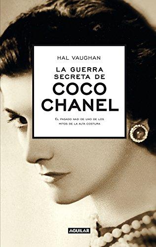 La guerra secreta de Coco Chanel: El pasado nazi de uno de los mitos de la alta costura (Punto de mi