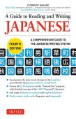 A guide to reading and writing japanese: a comprehensive guide to the japanese writing system
