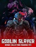 Manga fanmade goblin #01: goblin slayer manga volume 1 (English Edition)
