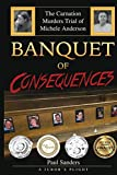 Banquet of Consequences: A...