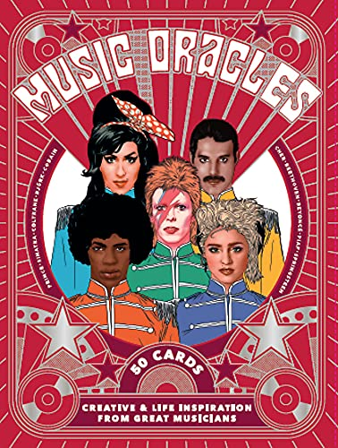 Music Oracles: Creative and Life Inspiration from 50 Musical...
