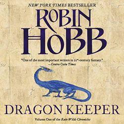 Dragon Keeper: Rain Wilds Chronicles, Volume 1
