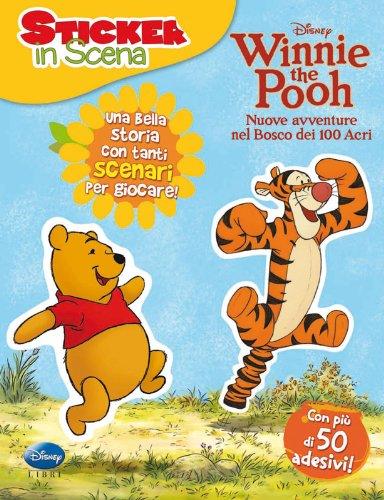 Winnie the Pooh. Nuove avventure nel bosco dei 100 acri. Sticker in scena