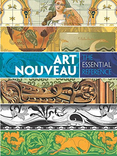 Art Nouveau: The Essential Reference (Dover Pictorial...