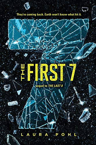 The First 7 (The Last 8 Book 2) by [Laura Pohl]