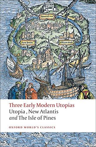 """Three Early Modern Utopias: Thomas More: """"Utopia""""/Francis Bacon: """"New Atlantis""""/Henry Neville: The """""""