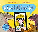 #Goldilocks: A Hashtag Cautionary Tale (Online Safety Picture Books) (Paperback)