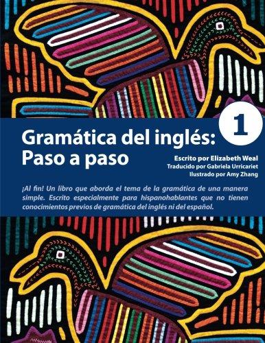 Gramática del inglés: Paso a paso 1: Volume 1