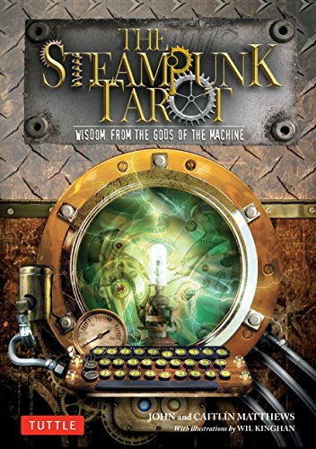 The Steampunk Tarot: Wisdom from the Gods of the Machine (Paperback)
