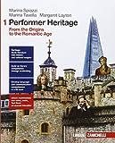 Performer heritage. Per le Scuole superiori. Con e-book. Con espansione online: 1