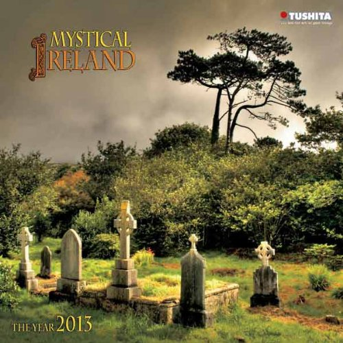 Mystical Ireland 2013 (Mindful Editions)