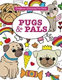 Gorgeous Colouring for Girls - Pugs & Pals (Gorgeous Colouring Books for Girls)