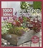 Jardins en pots, jardinières et conteneurs