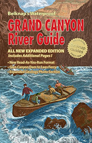 Belknap's Waterproof Grand Canyon River Guide 2020 edition