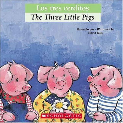 Los Tres Cerditos (Bilingual Tales)