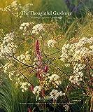 The Thoughtful Gardener:...image