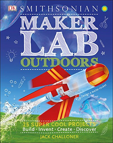 Maker Lab: Outdoors: 25 Super Cool Projects (Hardcover)