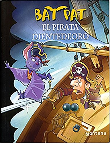 Bat Pat El Pirata Dientedeoro / Pirate Goldentooth
