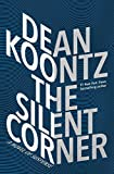 The Silent Corner: A Novel of...
