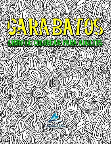 Garabatos: Libro De Colorear Para Adultos