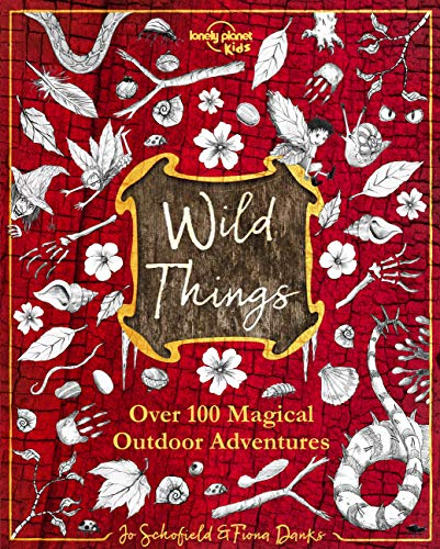 Lonely Planet Wild Things 1st Ed. (Hardcover)