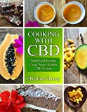 Cooking with CBD: Superfood Recipes Using Water-Soluble CBD Powder (TrueMedicines)