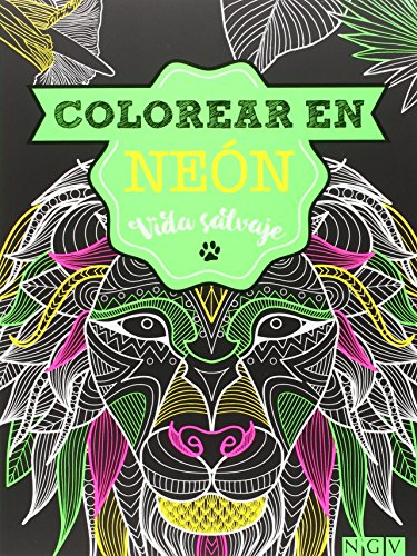 Vida Salvaje. Colorear En Neon (Colorear en neón)