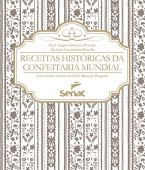Historical recipes from the world confectionery
