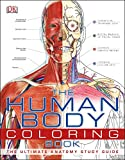 The Human Body Coloring Book: The Ultimate Anatomy...