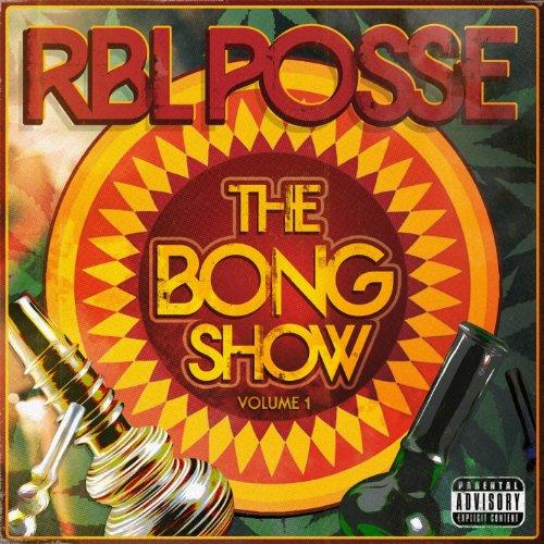 Bong Show Vol 1