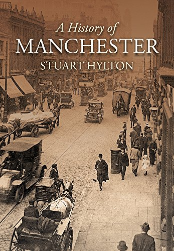 A History of Manchester Paperback
